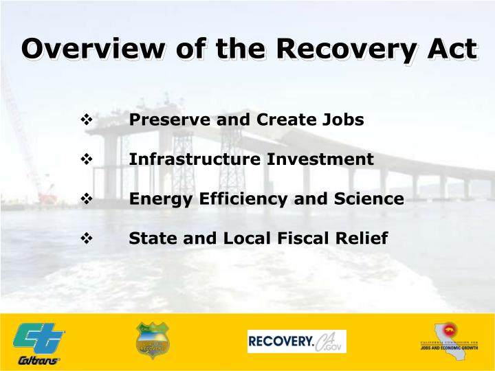 Overview of the Recovery Act