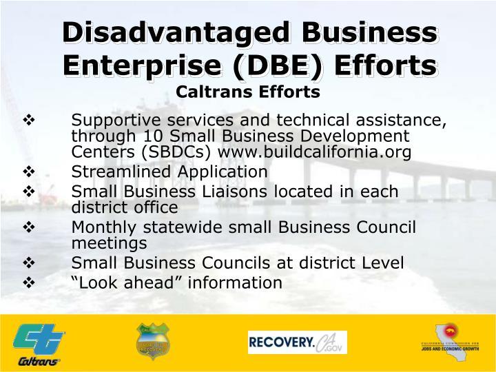 Disadvantaged Business Enterprise (DBE) Efforts