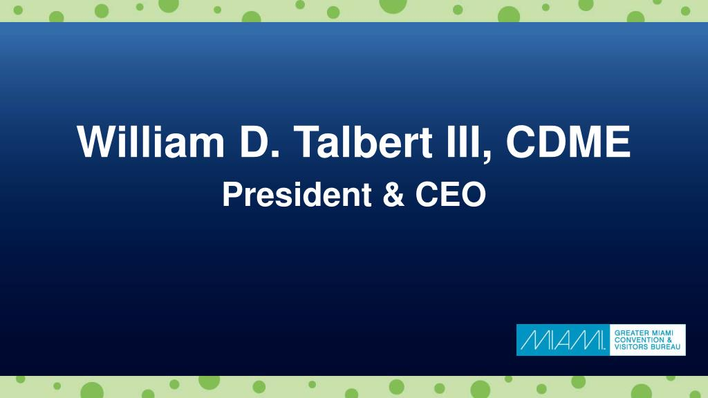William D. Talbert III, CDME
