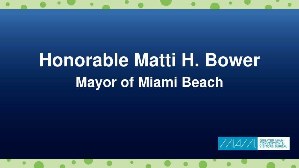 Honorable Matti H. Bower
