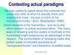 contesting actual paradigms