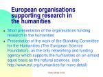 european organisations supporting research in the humanities