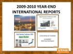 2009 2010 year end international reports