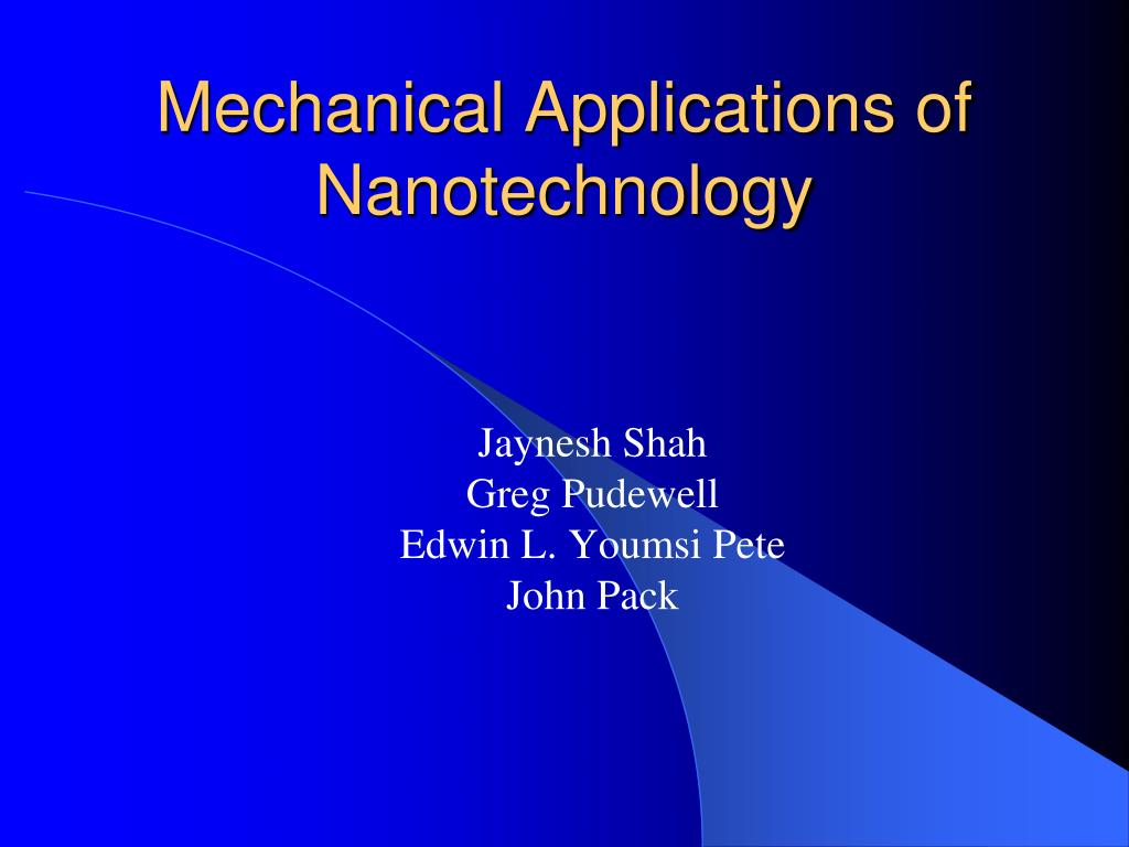 PPT - Mechanical Applications of Nanotechnology PowerPoint