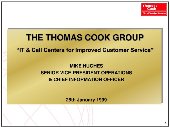 THE THOMAS COOK GROUP