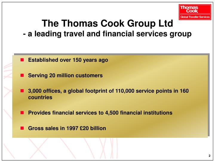 The thomas cook group ltd a leading travel and financial services group
