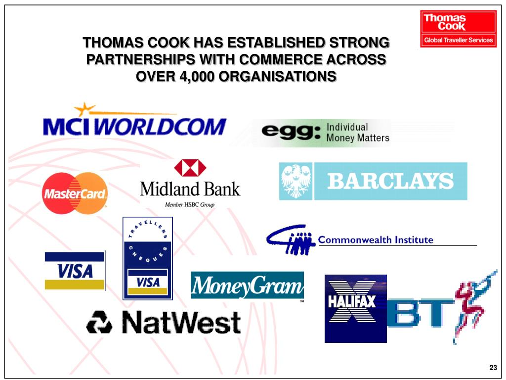 THOMAS COOK HAS ESTABLISHED STRONG
