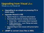 upgrading from visual j visual j to visual j