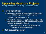 upgrading visual j projects using java com calling com from java
