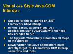 visual j style java com interop 2