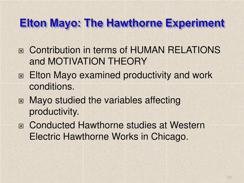 Elton Mayo: The Hawthorne Experiment