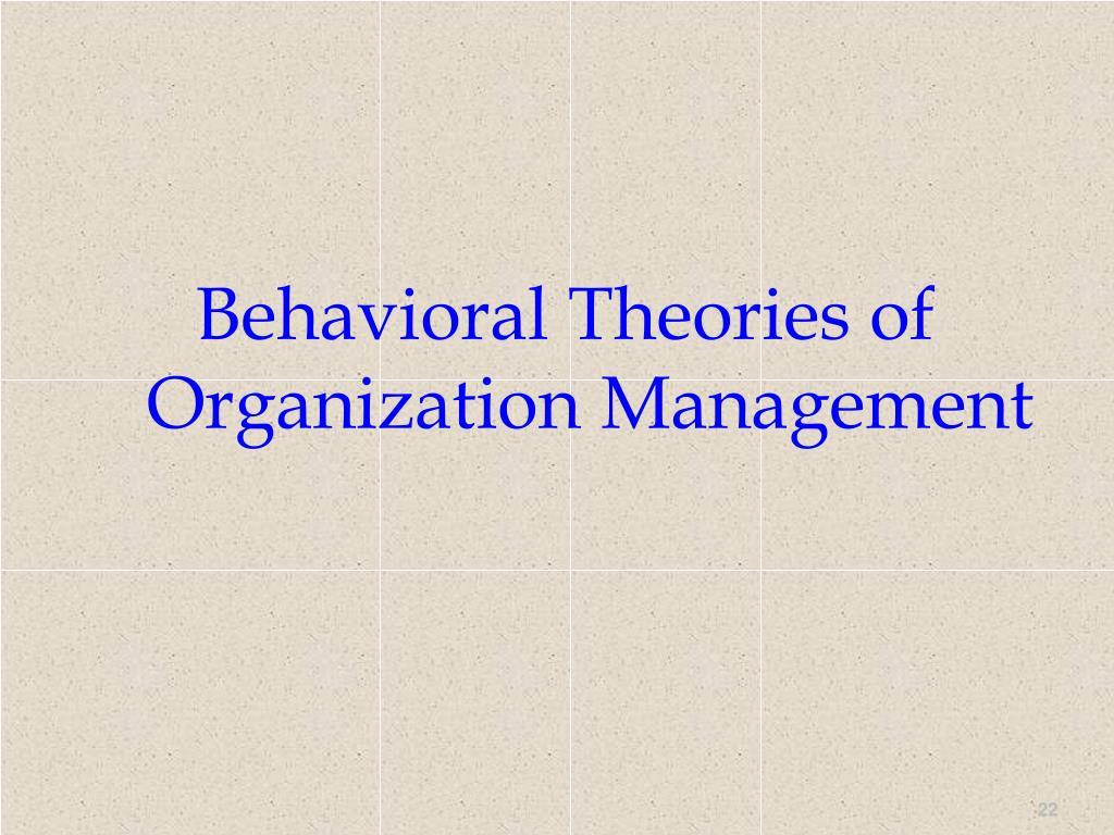 Behavioral Theories of Organization Management