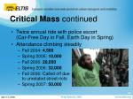 critical mass continued