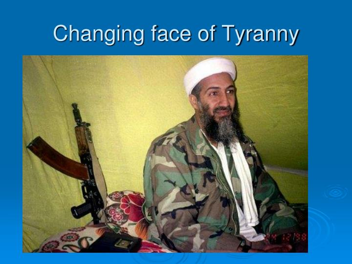 Changing face of Tyranny