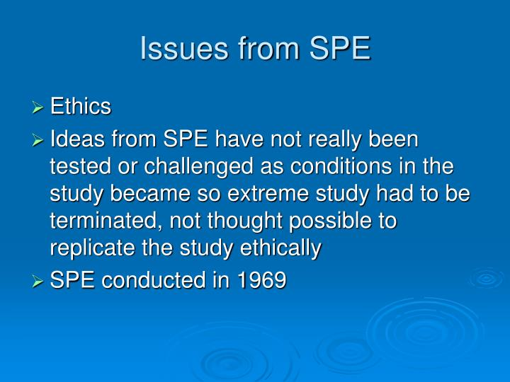 Issues from SPE