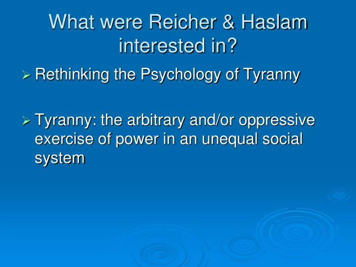 What were reicher haslam interested in