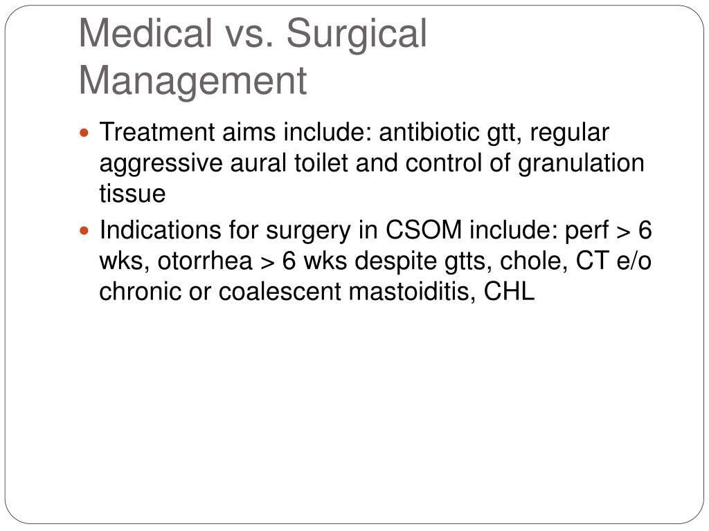 Medical vs. Surgical Management