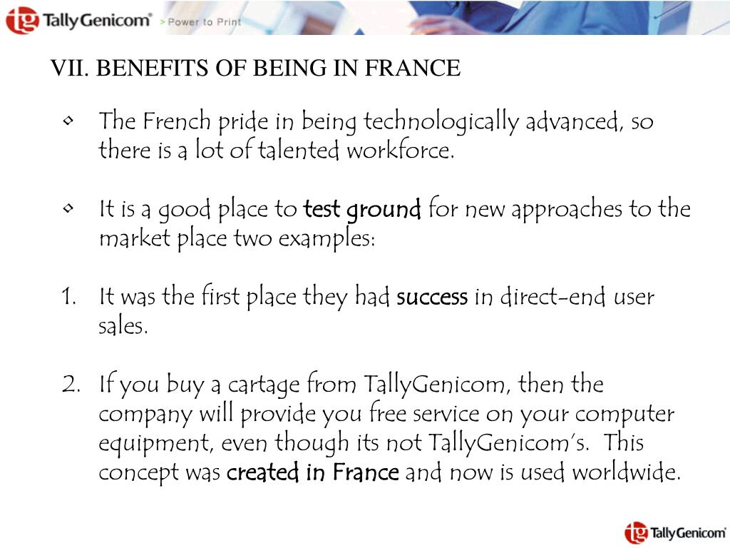 VII. BENEFITS OF BEING IN FRANCE