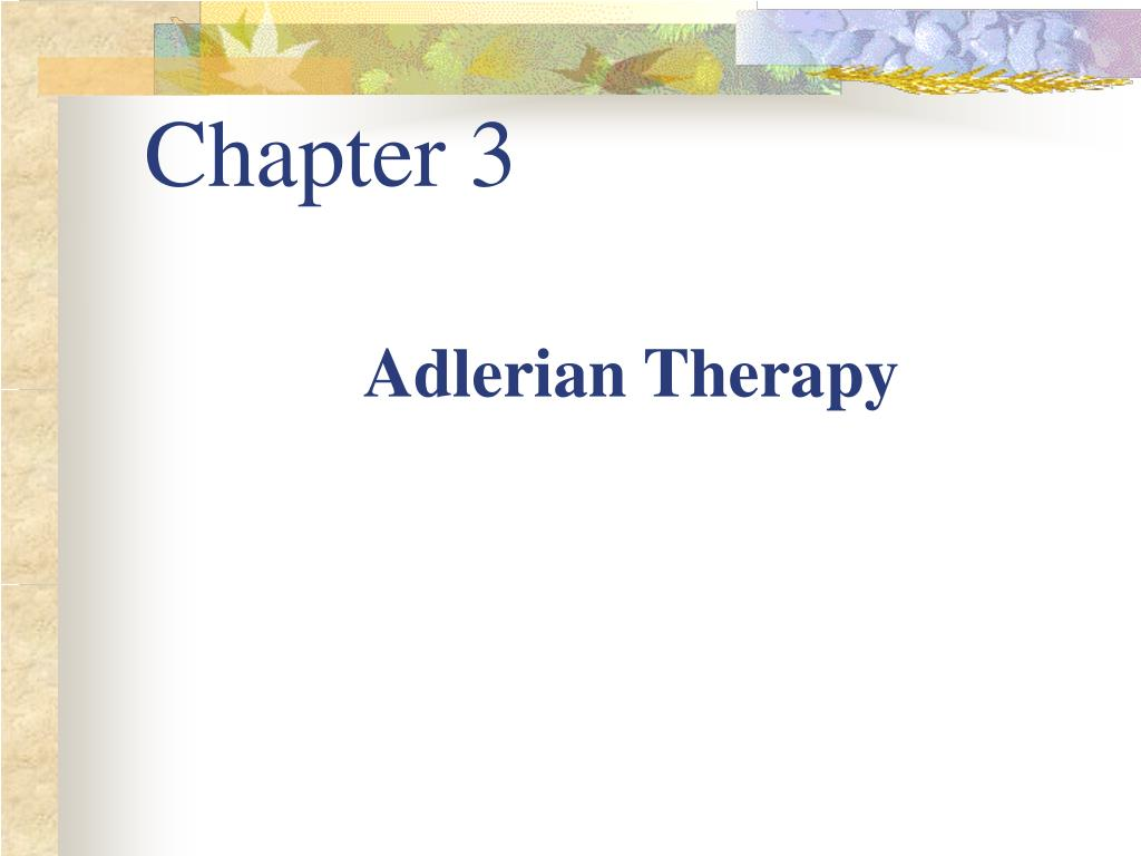 cases of adlerian therapy Example evidence based review for adlerian psychotherapy rough draft not for circulation as jonathan's therapist, i wonder what type of therapy would be most suitable for him, my depressed 35 year old male adult.