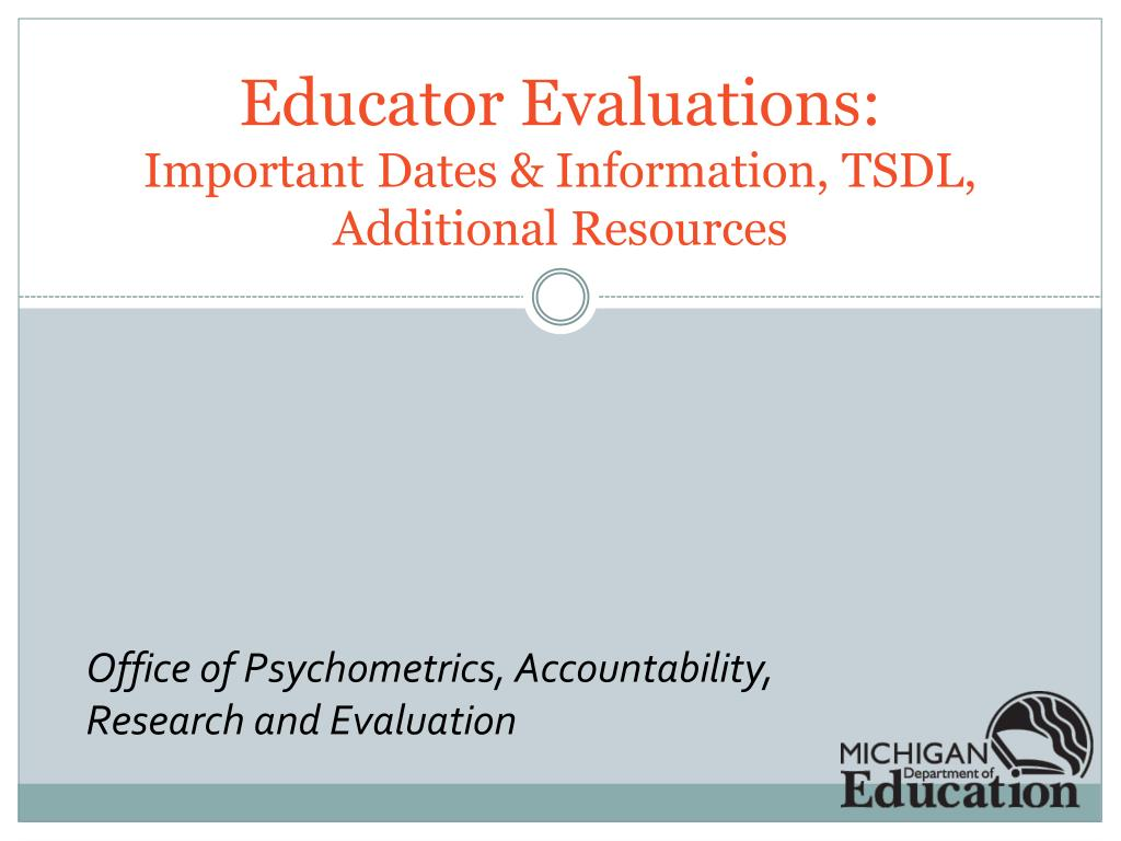 educator evaluations important dates information tsdl additional resources l.
