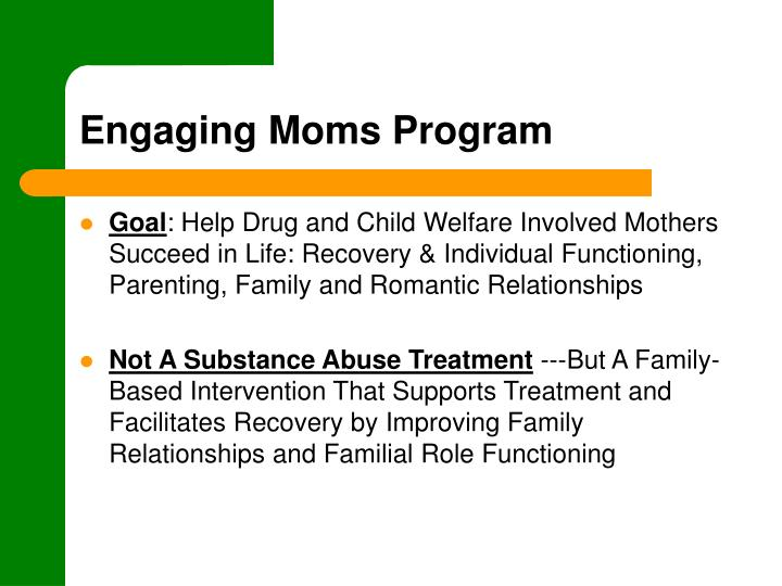 Engaging moms program