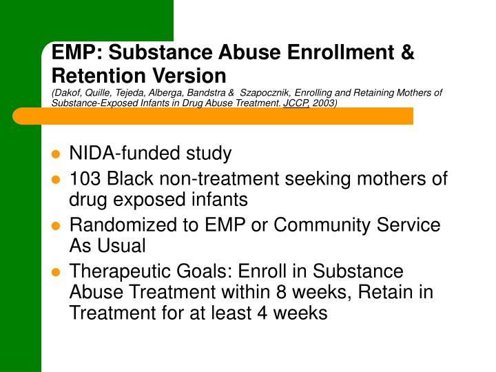 EMP: Substance Abuse Enrollment & Retention Version
