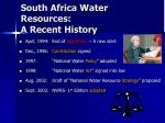 south africa water resources a recent history