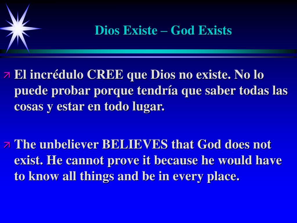 Dios Existe – God Exists