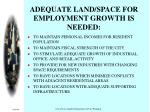 adequate land space for employment growth is needed