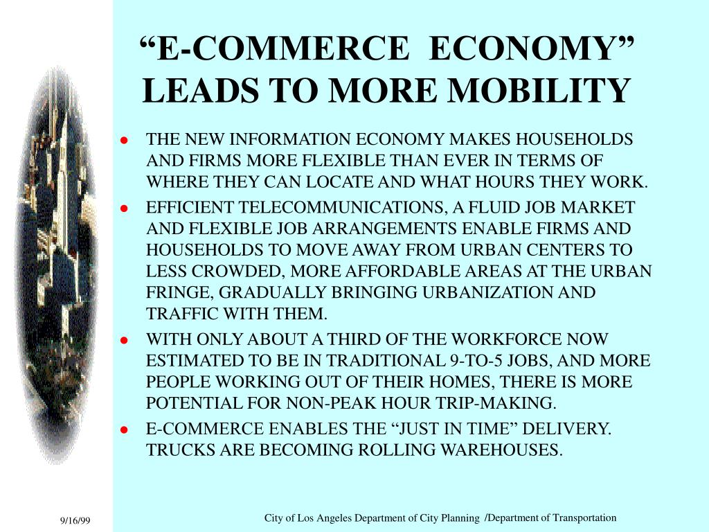 """""""E-COMMERCE  ECONOMY"""" LEADS TO MORE MOBILITY"""