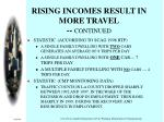 rising incomes result in more travel continued