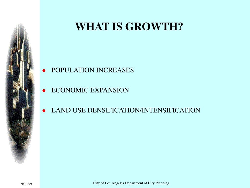 WHAT IS GROWTH?