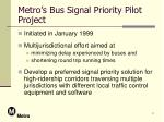 metro s bus signal priority pilot project