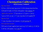 chemigation calibration batch system continued