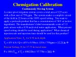 chemigation calibration continuously moving system