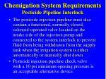 chemigation system requirements pesticide pipeline interlock