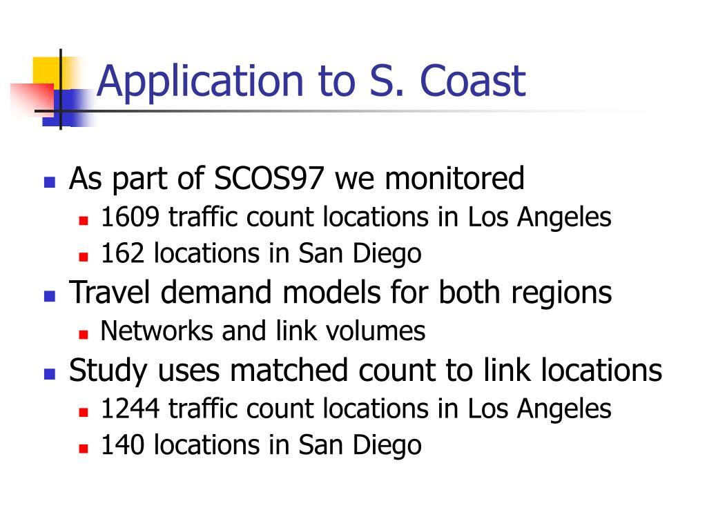 Application to S. Coast