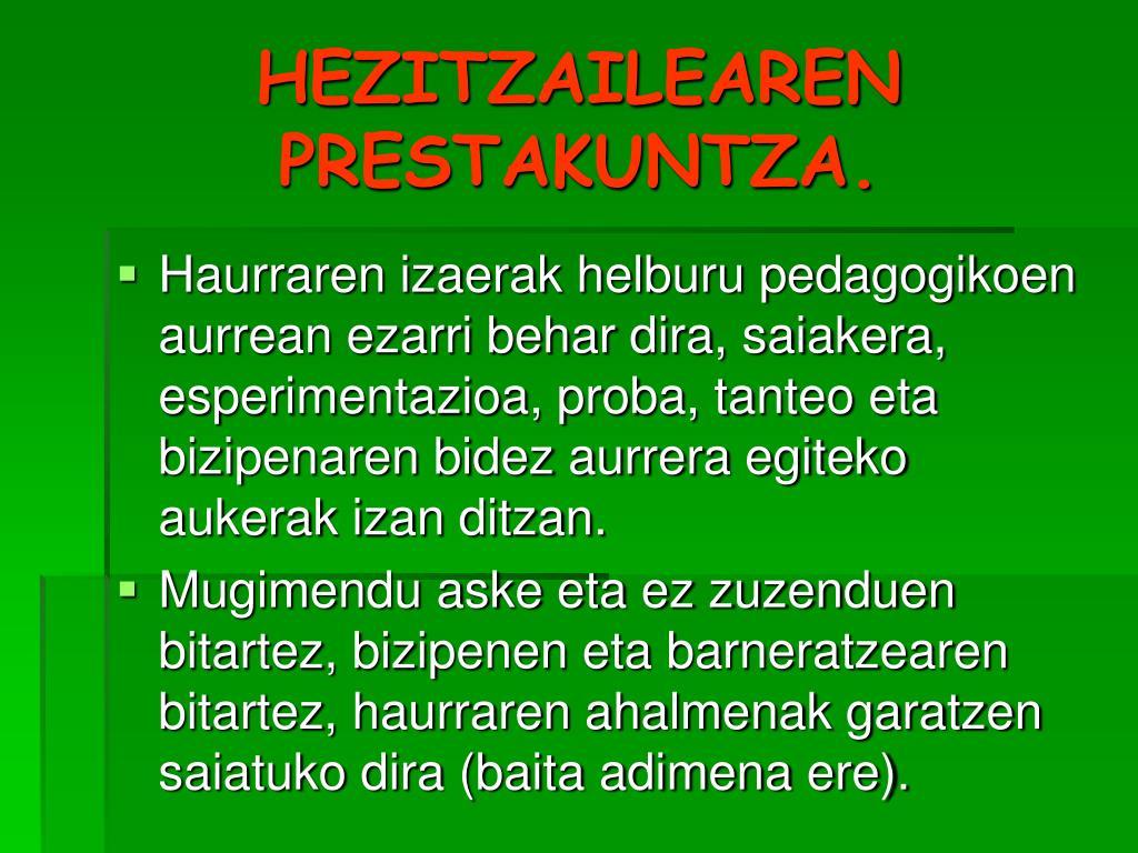 HEZITZAILEAREN PRESTAKUNTZA.