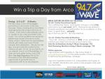 win a trip a day from arco