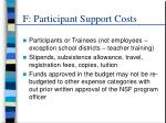 f participant support costs
