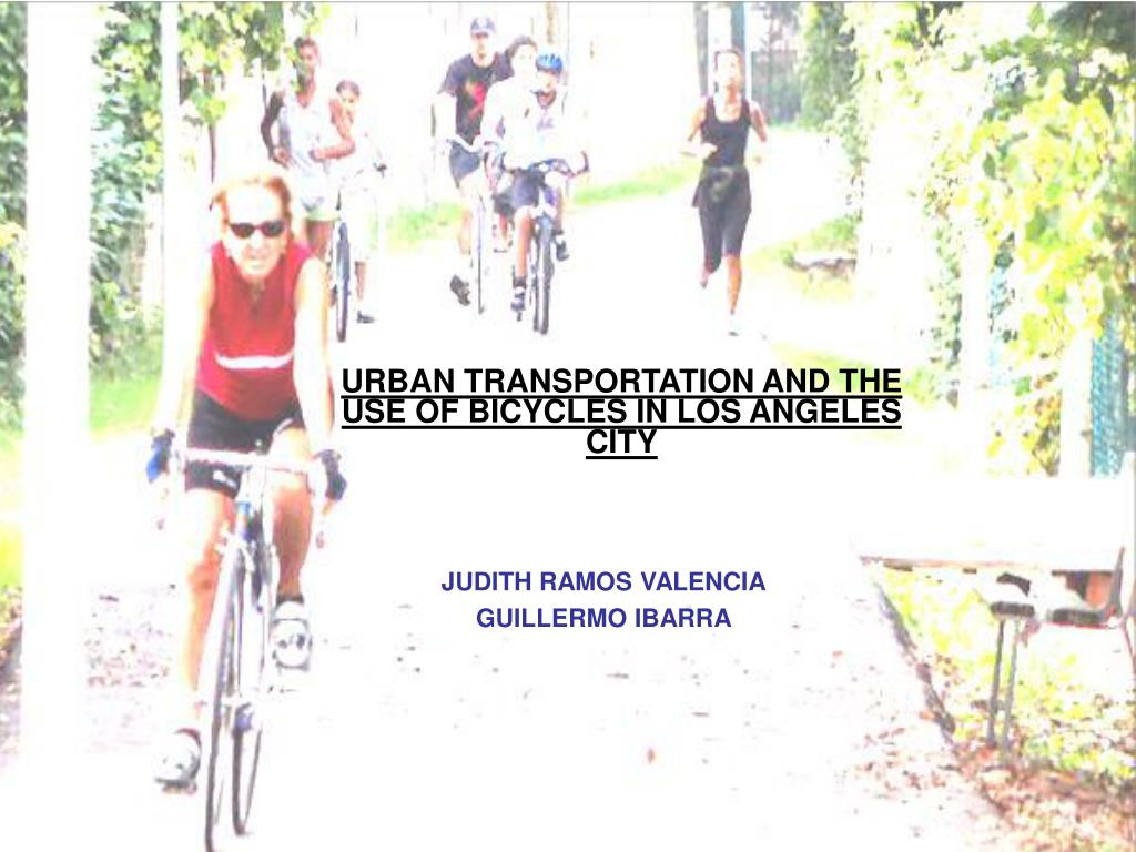 urban transportation and the use of bicycles in los angeles city l.