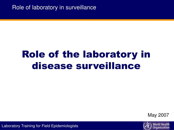 Role of laboratory in surveillance