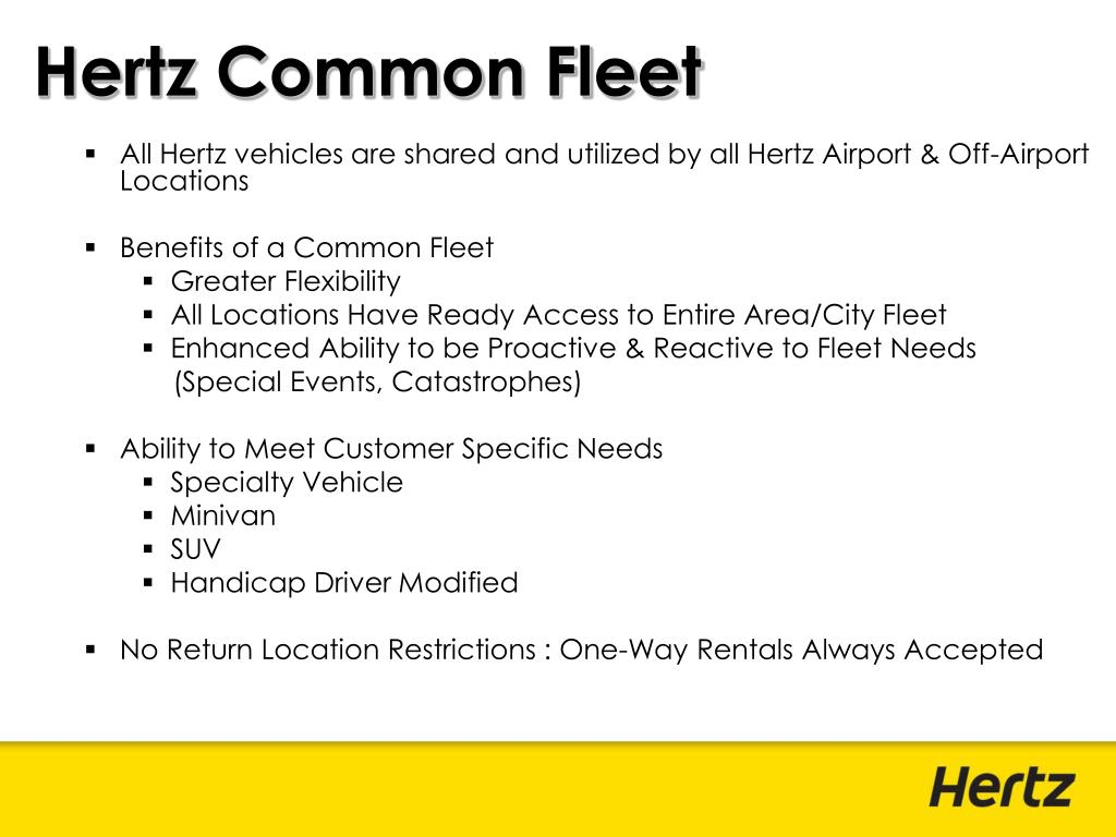 All Hertz vehicles are shared and utilized by all Hertz Airport & Off-Airport Locations