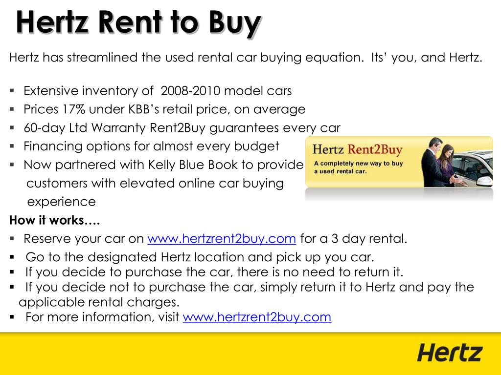 Hertz has streamlined the used rental car buying equation.  Its' you, and Hertz.