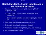 health care for the poor in new orleans in the aftermath of katrina