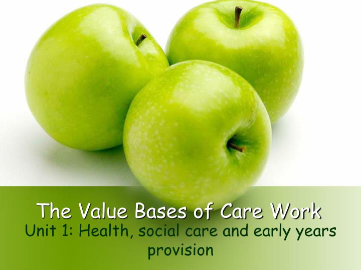 the value bases of care work n.