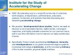institute for the study of accelerating change