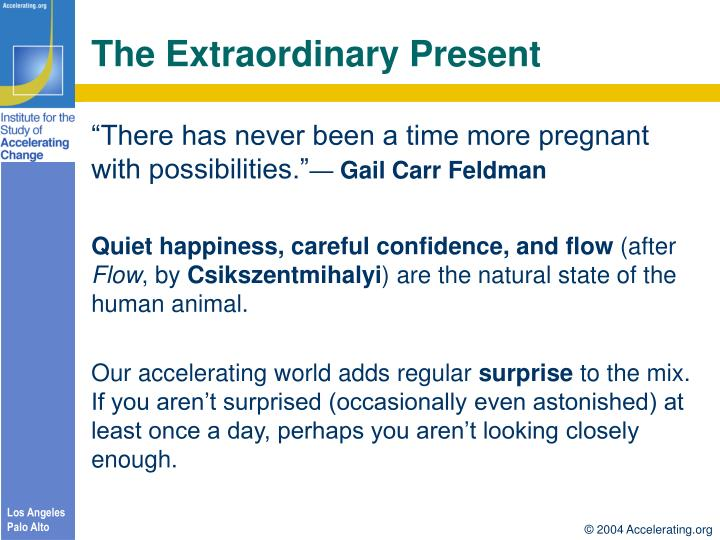 The extraordinary present