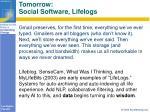 tomorrow social software lifelogs