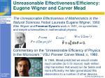unreasonable effectiveness efficiency eugene wigner and carver mead